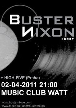 Buster Nixon a High-Five v sobotu ve Watt Music Clubu